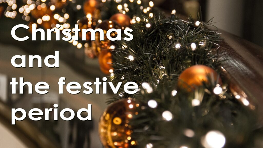 COVID-19: Christmas and the festive period